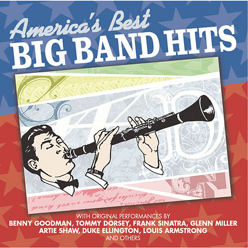 America's Best Big Band Hits by Various Artists
