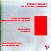 Zygmunt Krauze/Toshi Ichiyanagi/John Cage by Paul Zukofsky