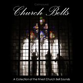 Church Bells - A Collection of the Finest Church Bell Sounds by Calmsound