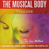 The Musical Body Vitalizer by David Ison