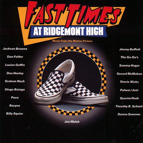 Fast Times At Ridgemont High [O.S.T.] by Various Artists