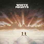 White Nights [Original Motion Picture Soundtrack] von Various Artists
