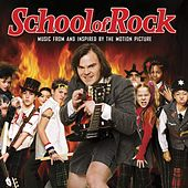 School Of Rock [Music From And Inspired By The Motion Picture] by Various Artists