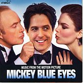 Mickey Blue Eyes by Various Artists