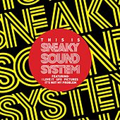 Sneaky Sound System by Sneaky Sound System