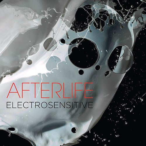 Electrosensitive by Afterlife