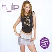 Your Disco Needs You by Kylie Minogue