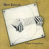A Rare Conundrum (Digitally Remastered + Bonus Tracks) by Bert Jansch