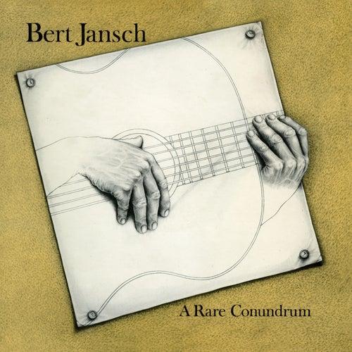 A Rare Conundrum (Digitally Remastered + Bonus Tracks) by Bert Jansch