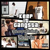 Keep It Gangsta by Mr. Sche