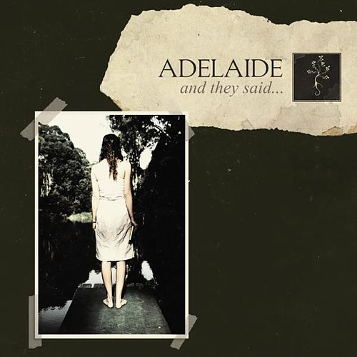And They Said... (Single) by adelaide