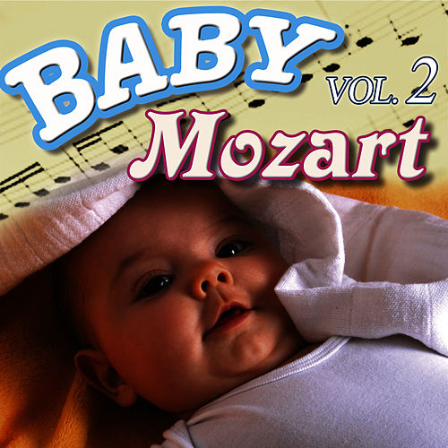 Baby Mozart Vol.2 by Baby Mozart Orchestra