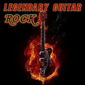 Legendary Guitar Rock by Classic Rock Heroes