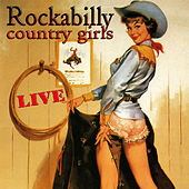 Rockabilly Country Girls Live by Various Artists