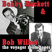 The Voyager Room Tapes 1956-1958 by Bob Wilber
