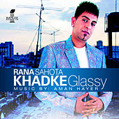 Khadke Glassy by Aman Hayer