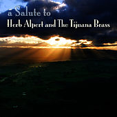 A Salute To Herb Alpert & The Tijuana Brass by The Whipped Cream Brass Band