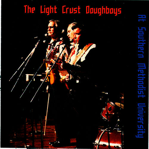 At Southern Methodist University by The Light Crust Doughboys