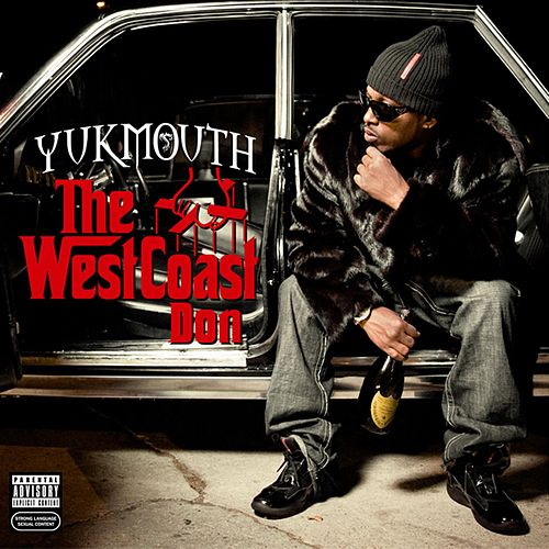 The West Coast Don by Yukmouth