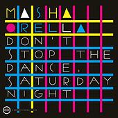 Don´t Stop The Dance, Saturday Night by Masha Qrella