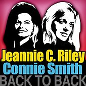 Back to Back - Jeannie C. Riley & Connie Smith by Various Artists