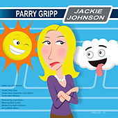 Jackie Johnson by Parry Gripp