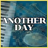 Another Day by Various Artists