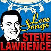 Love Songs by Steve Lawrence