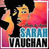Body & Soul by Sarah Vaughan