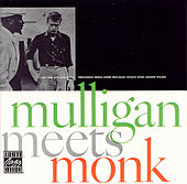 Mulligan Meets Monk by Thelonious Monk