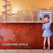 Tell Them Hi by Campfire Girls