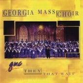 They That Wait by Georgia Mass Choir