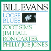 Loose Blues by Bill Evans