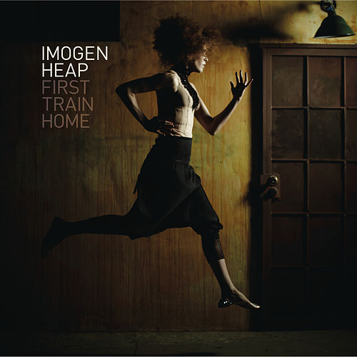 First Train Home by Imogen Heap