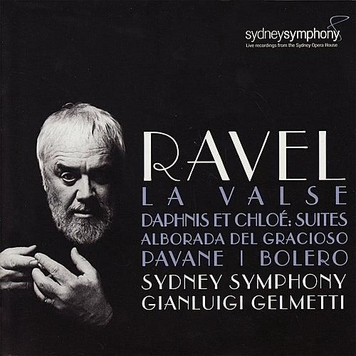 Ravel: Alborada del gracioso, La Valse, Daphnis et Chloé - Suite No. 1 & 2 by Sydney Symphony