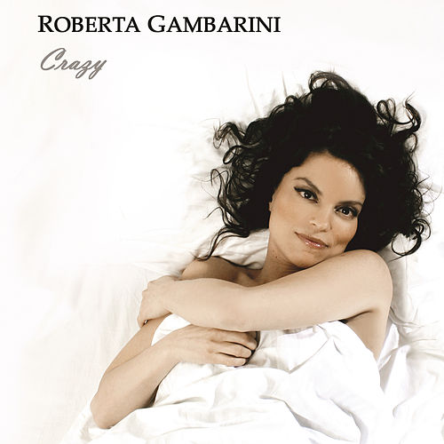 Crazy by Roberta Gambarini