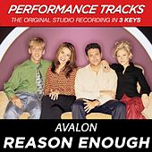 Reason Enough (Premiere Performance Plus Track) by Avalon
