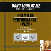 Don't Look At Me (Premiere Performance Plus Track) by Stacie  Orrico