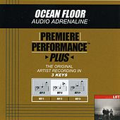 Ocean Floor (Premiere Performance Plus Track) by Audio Adrenaline
