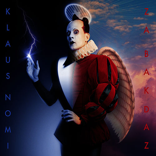 Za Bakdaz: The Unfinished Opera by Klaus Nomi