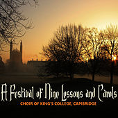 A Festival of Nine Lessons and Carols by Choir of King's College, Cambridge