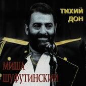Тихий Дон (Tixii Don) by Михаил Шуфутинский (Mikhail Shufutinsky)