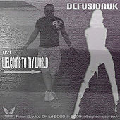 Welcome To My World EP 1 by DefusionUK