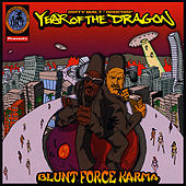 Blunt Force Karma by Year of the Dragon