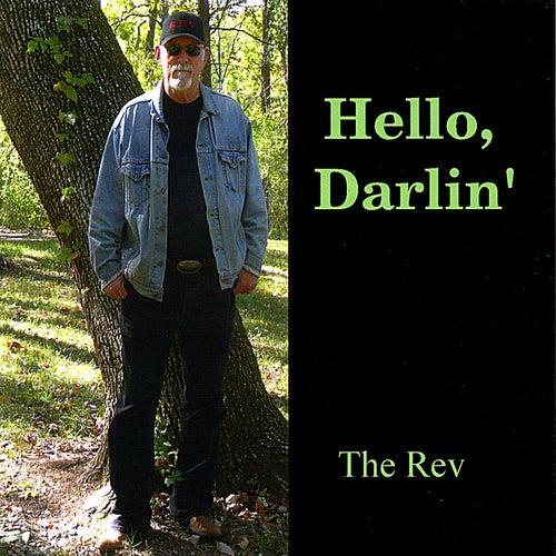 Hello, Darlin' by The Rev