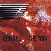 Echoes by 100s
