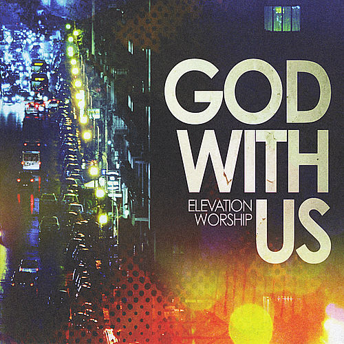 God With Us by Elevation Worship