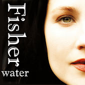 Water by Fisher