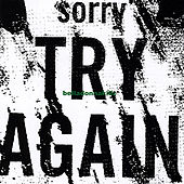 Sorry Try Again by Belladonnakillz