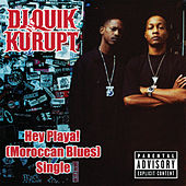 Hey Playa! (Moroccan Blues) by Kurupt